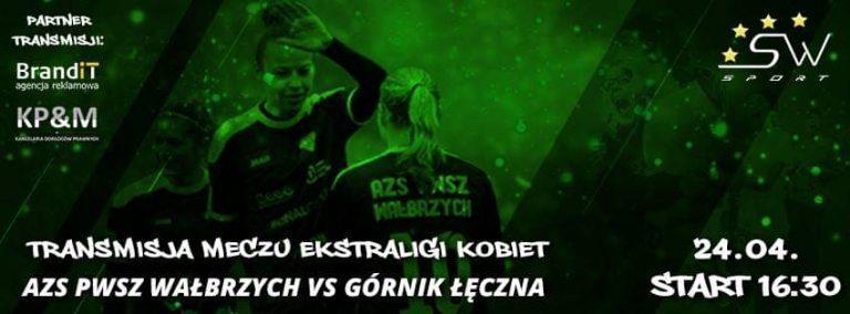 Ekstraliga: Pokonać Mistrza – AZS PWSZ Wałbrzych vs Górnik Łęczna – Transmisja