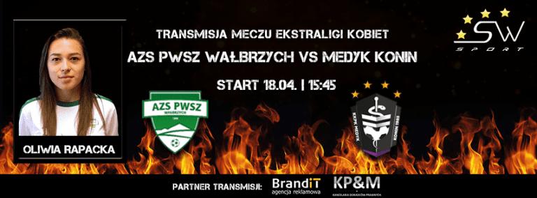 Ekstraliga: Starcie w ogniu – AZS PWSZ Wałbrzych vs Medyk Konin – Transmisja