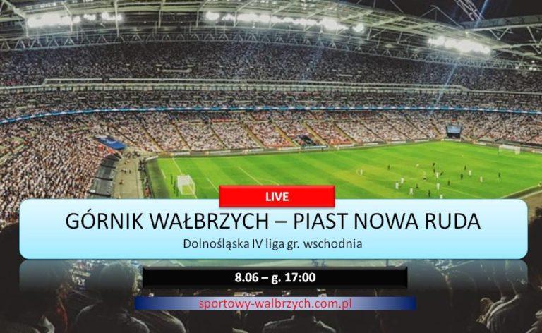 IV liga: Górnik Wałbrzych – Piast Nowa Ruda /transmisja LIVE/