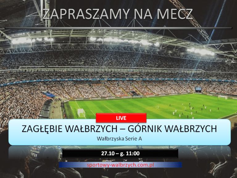 Wałbrzyski klasyk na antenie Sportowego Wałbrzycha!
