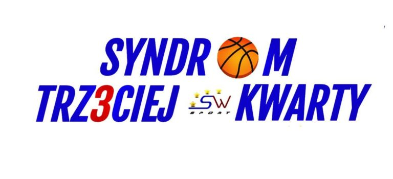 Syndrom III kwarty – nowy podcast o koszykówce. Premiera już dziś!!!