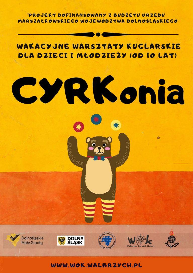 """""""CYRKonia – wakacyjne warsztaty kuglarskie"""""""