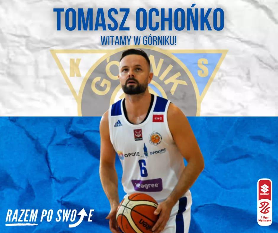 Koszykówka: Tomasz Ochońko w Górniku!