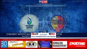 LIVE: CHEŁMIEC WODOCIĄGI WAŁBRZYCH - NTSK NYSA