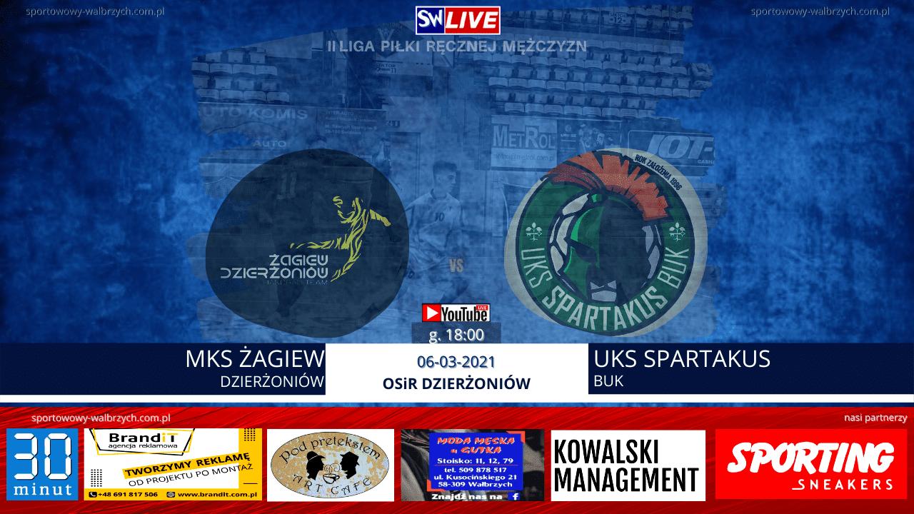 LIVE: MKS ŻAGIEW DZIERŻONIÓW - UKS SPARTAKUS BUK