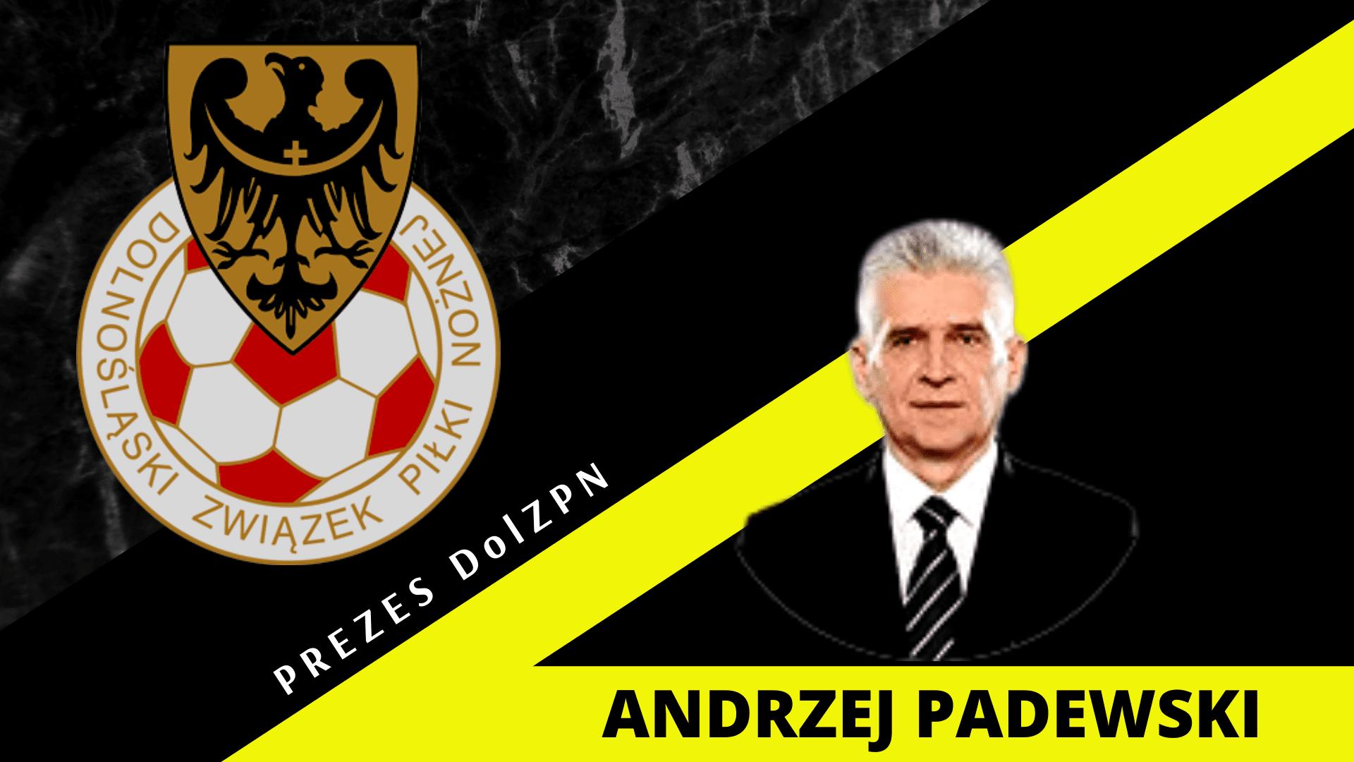 Andrzej Padewski pozostaje na stanowisku