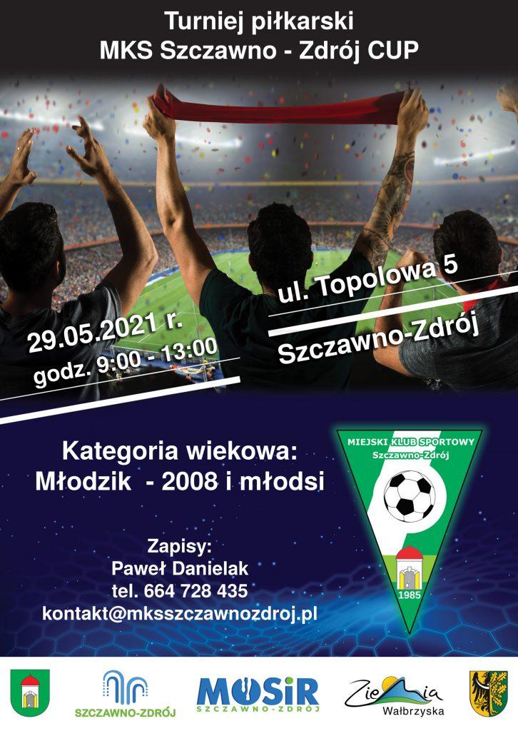 Turniej MKS Szczawno-Zdrój CUP