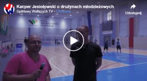 Kacper Jesiołowski o pracy w drużynach młodzieżowych